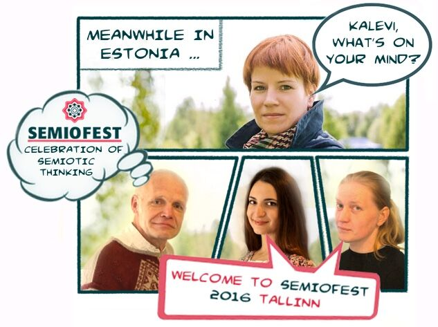 We all welcome you to Semiofest 2016 in Tallinn, Estonia!
